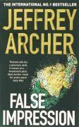 Vente livre :  FALSE IMPRESSION  - Jeffrey Archer