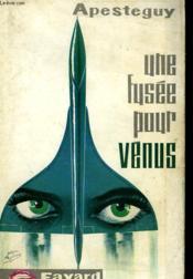 Une Fusee Pour Venus. - Couverture - Format classique