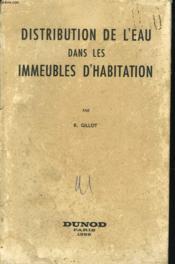Distribution De L'Eau Dans Les Immeubles D'Habitation - Couverture - Format classique