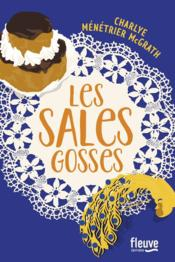 Vente livre :  Les sales gosses  - Charlye Menetrier Mcgrath - Charlye Menetrier Mcgrath - Charlye Menetrier Mcgrath