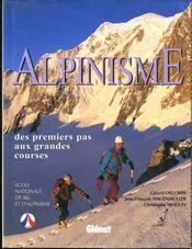 Alpinisme : Des Premiers Pas Aux Grandes Courses - Intérieur - Format classique
