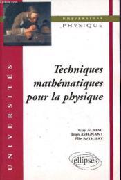 Techniques Mathematiques Pour La Physique - Couverture - Format classique