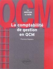 La comptabilité de gestion en qcm - Couverture - Format classique
