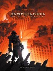 Les memoires mortes t.1 ; feu destructeur - Intérieur - Format classique