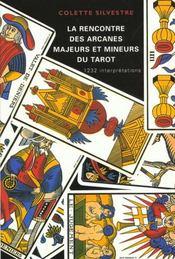 La rencontre des arcanes majeurs et mineurs du tarot - Intérieur - Format classique