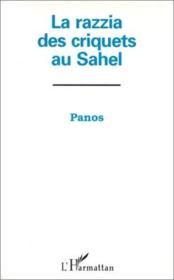 Razzia Des Criquets Au Sahel - Couverture - Format classique