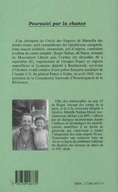 Poursuivi par la chance ; de marseille à buchenwald ; mémoires partagées, 1906-1996 - 4ème de couverture - Format classique