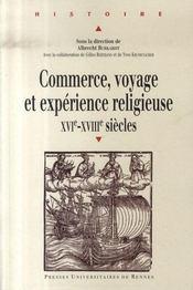 Commerce, voyage et expérience religieuse, xvi-xviii siècles - Intérieur - Format classique