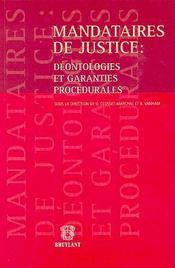 Mandataires de justice : deontologies et garanties procedurales - Intérieur - Format classique