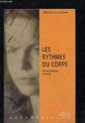 Les Rythmes Du Corps Chronobiologie Et Sante - Couverture - Format classique