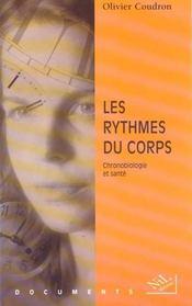 Les Rythmes Du Corps Chronobiologie Et Sante - Intérieur - Format classique