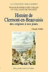 Clermont-En-Beauvaisis (Histoire De) - Couverture - Format classique