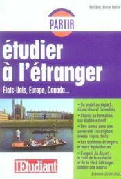 Partir Etudier A L'Etranger ; Etats-Unis, Europe, Canada (edition 2006-2007) - Intérieur - Format classique