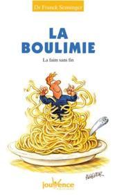 La boulimie ; la faim sans fin - Couverture - Format classique