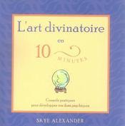 Art Divinatoire En 10 Minutes - Intérieur - Format classique