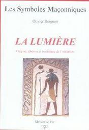 La Lumiere - Origine, Chemin Et Nourriture De L'In - Intérieur - Format classique