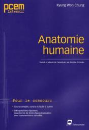 Anatomie Humaine. Pour Le Concours. Cours Complet, Concis Etfacile A Suivre - Couverture - Format classique