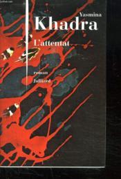 L'attentat - Couverture - Format classique