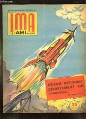 Ima L Ami Des Jeunes N° 35 6 Septembre 1956. Defense Nationale Departement Air Communiques. - Couverture - Format classique