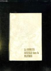 La Conduite Sexuelle Dans La Pratique. - Couverture - Format classique