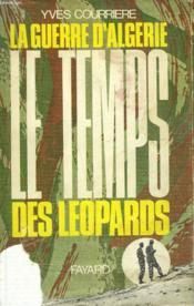 La Guerre D'Algerie Tome 2 : Le Temps Des Leopards. - Couverture - Format classique