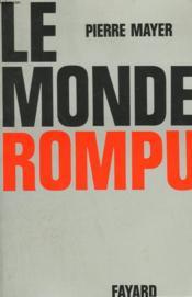 Le Monde Rompu. - Couverture - Format classique