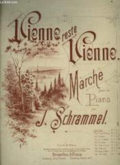 Vienne Reste Vienne - Marche Pour Le Piano. - Couverture - Format classique