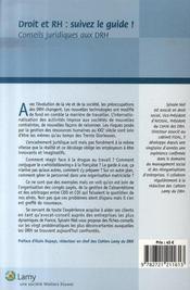 Droit et rh : suivez le guide ! conseils juridiques aux drh t.1 ; les nouvelles problématiques - 4ème de couverture - Format classique