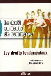 Le droit en école de commerce ; les droits fondamentaux - Intérieur - Format classique