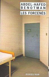 Les Forcenes - Rn N 362 - Intérieur - Format classique