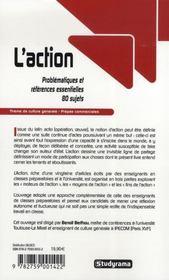 L'action ; problématiques et références essentielles, 80 sujets ; thème de culture générale prépas commerciales (édition 2007/2008) - 4ème de couverture - Format classique