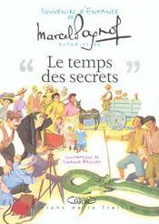 Le temps des secrets ; souvenirs d'enfance - Intérieur - Format classique