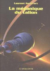 La Mecanique Du Talion - Couverture - Format classique