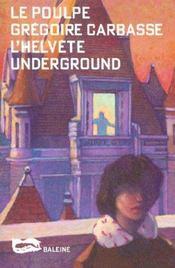 L Helvete Underground - Intérieur - Format classique