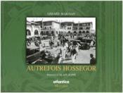 Autrefois Hossegor - Couverture - Format classique
