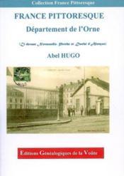 France pittoresque ; département de l'Orne ; (ci-devant Normandie, Perche et Duche d'Alençon) - Couverture - Format classique