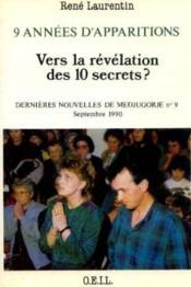 9 Annees Vers La Revelation Des Dix Secrets - Couverture - Format classique