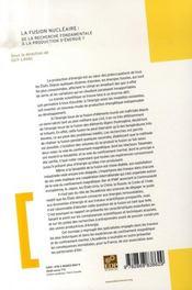 La fusion nucleaire : de la recherche fondamentale a la production d'energie ? - 4ème de couverture - Format classique