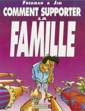 Vente  Jim t.1 ; comment supporter la famille  - Fredman - Jim - Jim