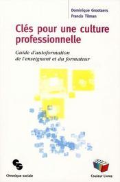 Les clés pour une culture professionnelle - Intérieur - Format classique