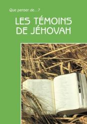 Les Temoins De Jehovah. 2e Edition Revue - Couverture - Format classique