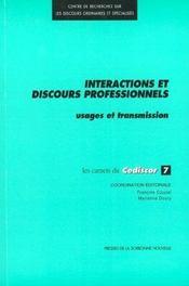 Interactions et discours professionnels. usages et transmission. 7 - Intérieur - Format classique