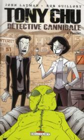 Tony Chu, Détective Cannibale T.4 ; Flambé ! - Couverture - Format classique