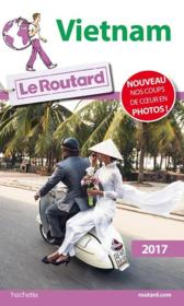 Vente  Guide du Routard ; Vietnam 2017  - Collectif Hachette