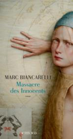 Vente  Massacre des innocents  - Marc Biancarelli