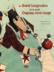 Le grand Lougoudou et le petit chapeau rond rouge - Intérieur - Format classique