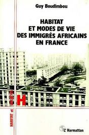 Habitat Et Modes De Vie Desimmigres Africains En Franc - Intérieur - Format classique