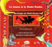Le bossu et le Ninki-Nanka ; Ma-Xuuge ak Ninki-Nanka ba - Couverture - Format classique