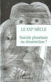 Le Xxi Siecle ; Suicide Planetaire Ou Resurrection - Intérieur - Format classique