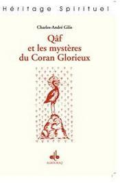 Qaf Et Les Mysteres Du Coran Glorieux - Intérieur - Format classique